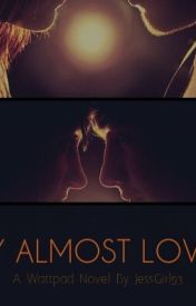 My Almost Lover by JessGirl93