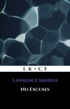 No Excuses by LawrenceKinden
