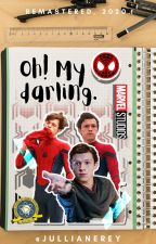 Oh! My Darling [Peter Parker X Reader]  by JullianeRey