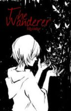 The Wanderer (Naruto Fanfiction) by sillyhatter