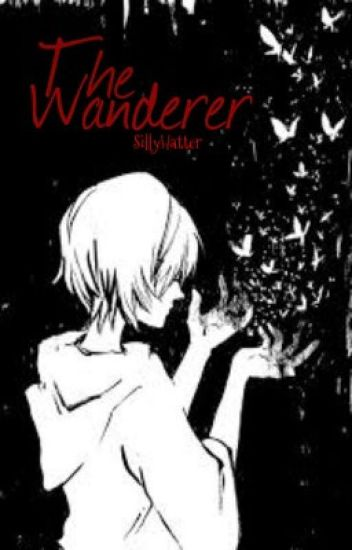 The Wanderer (Naruto Fanfiction)