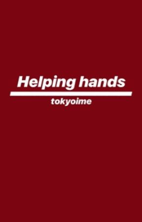 Helping Hands by tokyoime