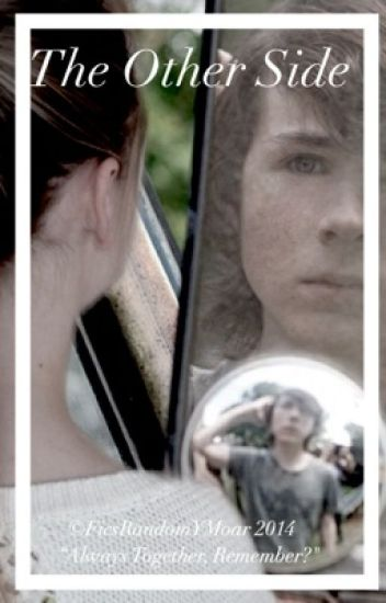 The Other Side (Chandler Riggs y tú)