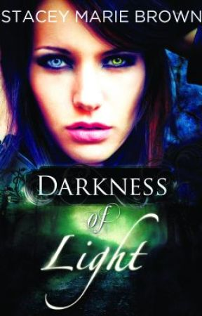 Darkness Of Light (Darkness Series, Book #1) by S_MarieBrown
