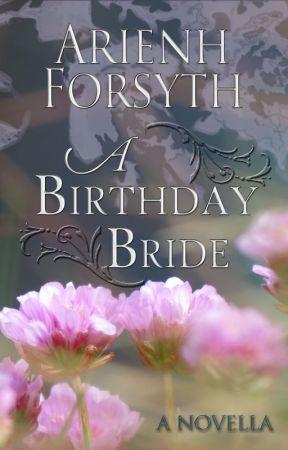A Birthday Bride by MuintirQueen