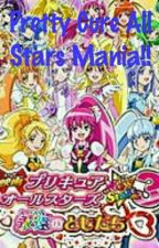 Pretty Cure All Stars Mania!! by SamuelBempong