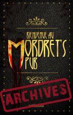 Bienvenue au Mordret's Pub - Tome 1 & 2 - Achives by cestdoncvrai