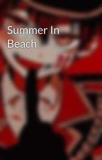 Summer In Beach by XxxBilliexxX