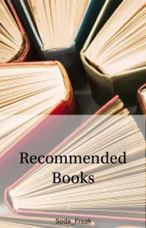 Recommended books by Soda_Freak