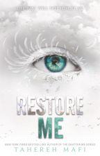 RESTORE ME [traducción] by: Tahereh Mafi by blacking01