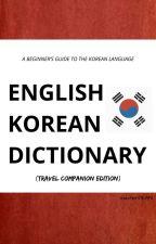 ENGLISH-KOREAN DICTIONARY (Travel Companion Edition) by masterDEAN