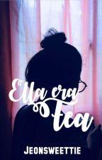 Ella era fea. by Jeonsweettie