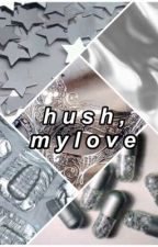 hush, my love || Why Don't We by httpxmarais