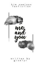 Me And You // + Knj by giselyr