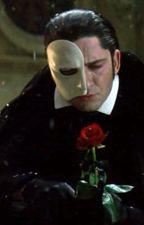 The Phantom of the Opera (Phantom x Reader) by Lizhorsepuff101