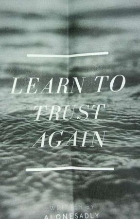 how do you learn to trust again