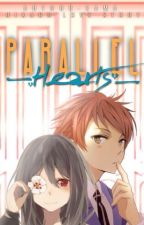 Parallel Hearts (OHSHC FanFic) [Hikaru Love Story] by Author-Sama