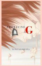 proyecto G (gaaraxlectora) by lunitaloquita