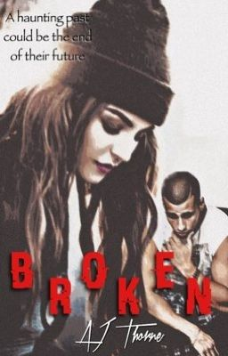 Broken (Brown Eyed Boy book 2)
