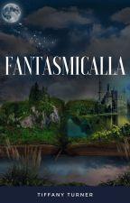 Fantasmicalla by TiffanyTurner-Author
