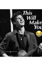 This will make you 😭 by my_idol_shawn_mendes