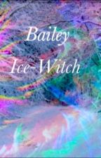 Bailey Ice-Witch by Sydney_T