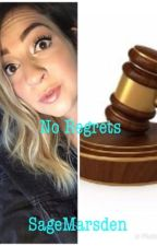 No Regrets (Conclusion to Adopted by Gabbie Hanna) by SageMarsden