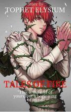 Tales Of Fire by TophetElysium