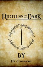 Riddles in the Dark - A Book of Riddles by jsclingman
