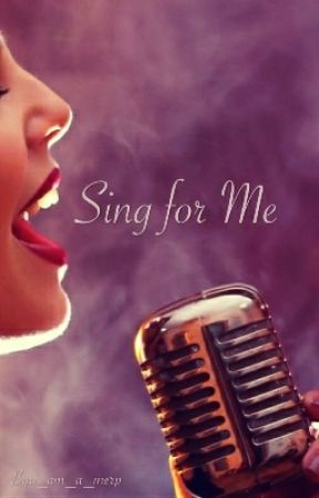Sing for Me by i_am_a_merp