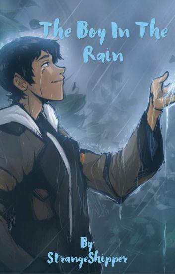 The Boy in the Rain//Klance