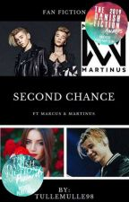 Second chance ft. Marcus og Martinus by Tullemulle98