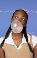Story of a Teenage Nothing by Cassiebobassie