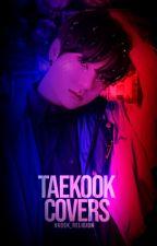 Taekook Covers [ENTREGANDO PREMIOS] by Vkook_Religion