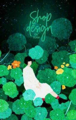 Đọc truyện Design Store |OK TEAM|