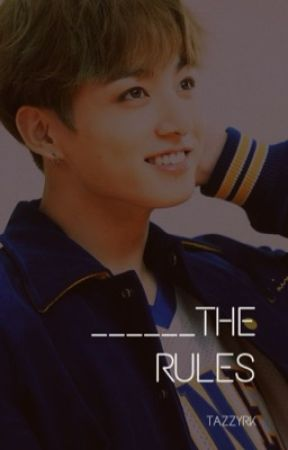 ______ The Rules || Jungkook x Reader || Soulmate AU