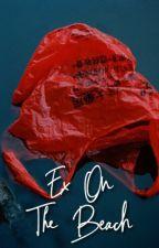 Ex on the Beach ‣ PRETTYMUCH + WDW. by LIL-ELOM