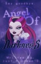 Angel Of Darkness by Just_A_Dream10