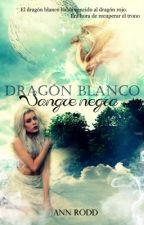 Dragón blanco, sangre negra by AnnRodd