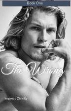 Mr.Wrong (BWWM)  by ImpressDivinity