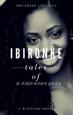 Ibironke (Rewritten Version) by Odunmide