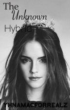 The Unknown Hybrid ✔️ by YhnaMacForRealz
