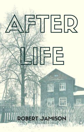 After Life by rejamison