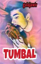 T U M B A L by gula_jawir