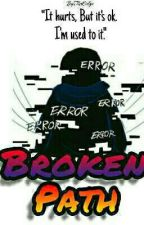 Broken Path [] Error by TheoEvelyn