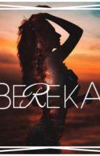 BEREKA by xaelsmith
