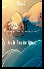 How To Train Your Merman by MysticYaoiReader