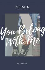 [NoMin] You Belong With Me by justforjaemin