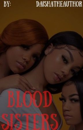 Blood Sisters by daishalashawn