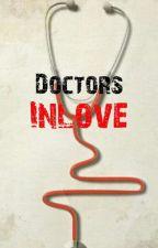 Doctors Inlove❤️ by Ashleyjulian42